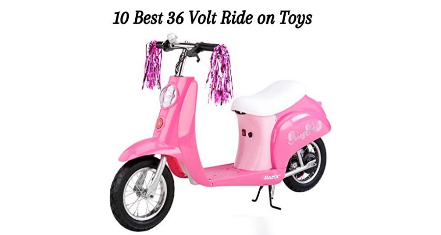 36 Volt Ride on Toys
